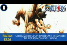Photo of REVIEW: One Piece 1×06 – Situação Desesperadora! O Domador de Feras Mohji vs. Luffy! (1999)