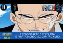Photo of REVIEW: One Piece 1×11 – A Conspiração é Revelada! O Pirata Mordomo, Capitão Kuro! (2000)