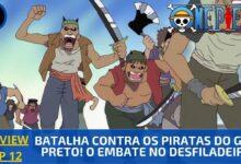 Photo of REVIEW: One Piece 1×12 – Batalha Contra os Piratas do Gato Preto! O Embate no Desfiladeiro! (2000)